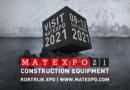 MATEXPO 2021 : LE salon professionnel des équipements de construction